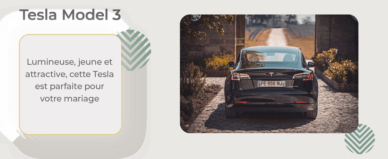 Louer une Tesla Model 3 pour un mariage, la voiture et berline des mariés. Voiture des mariés pas cher