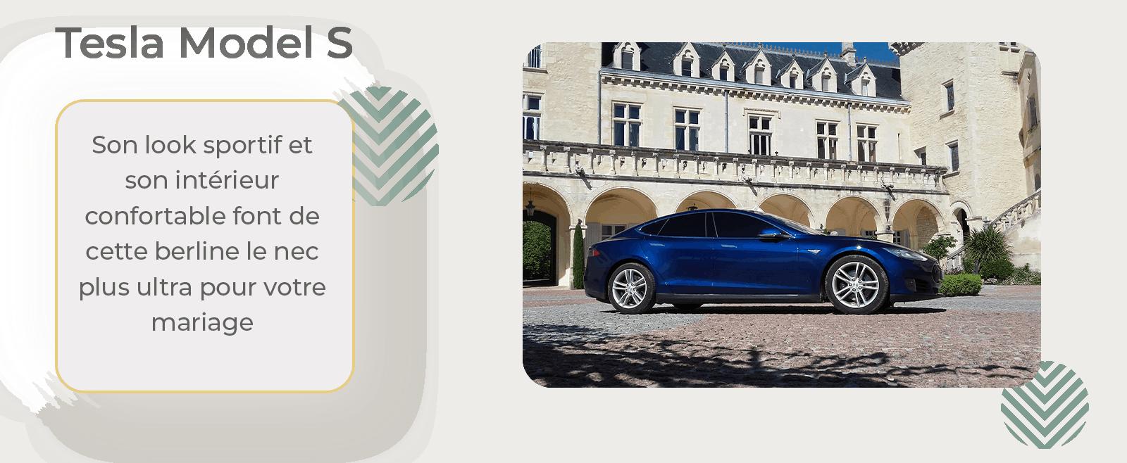 Louer une Tesla Model S pour un mariage, la voiture et berline des mariés modernes et luxueuse. Une voiture avec chauffeur